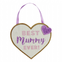 Best Mummy Ever! MDF Heart Plaque